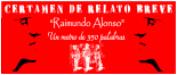 XVIII CERTAMEN DE RELATO BREVE RAIMUNDO ALONSO. PREMIOS 2020